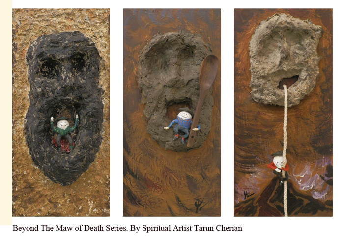 Who Can Guide Us Beyond The Maw of Death by Spiritual Artist Tarun Cherian